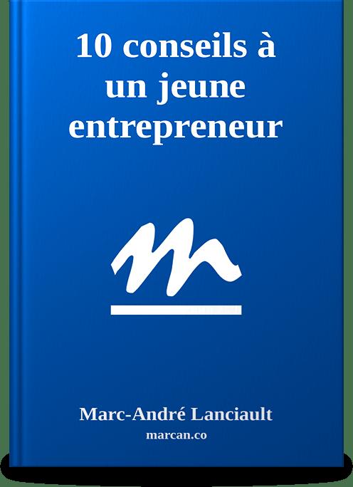 10 conseils à un jeune entrepreneur