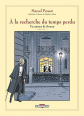 Bande-dessinée d'À la recherche du temps perdu, Un amour de Swann, volume un (Delcourt Éditeur).