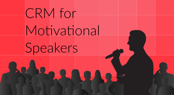 CRM for motivational speakers