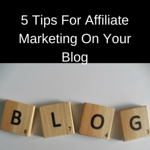 Affiliate Marketing On Your Blog