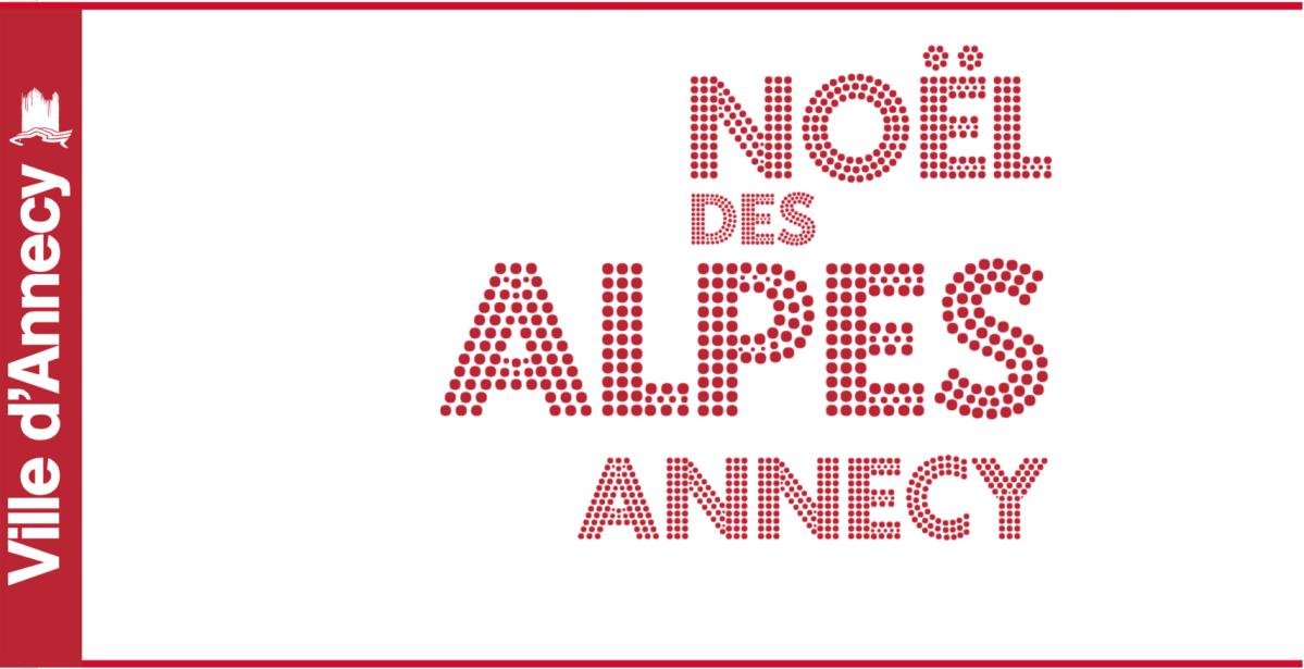 Noël des Alpes - Marché de Noël Annecy