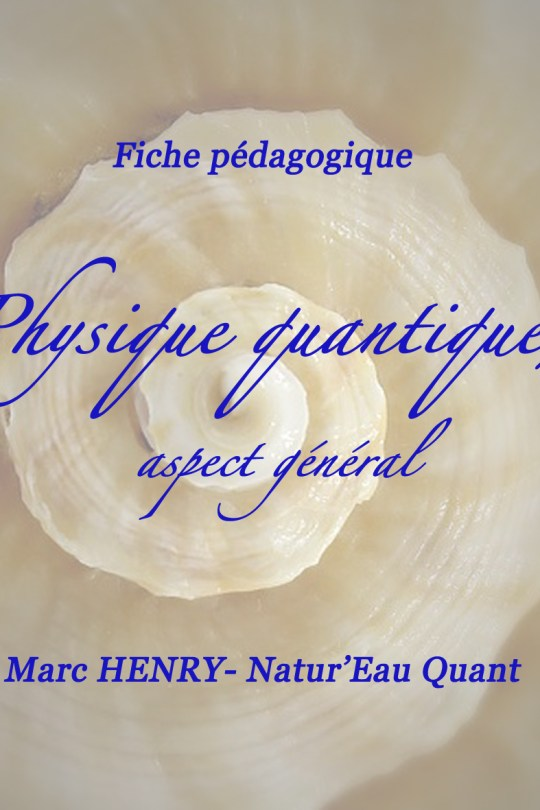 """Fiche pédagogique """"Physique Quantique, aspect général"""""""