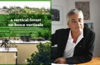 Un bosco verticale. Libretto di istruzioni per il prototipo di una città foresta.