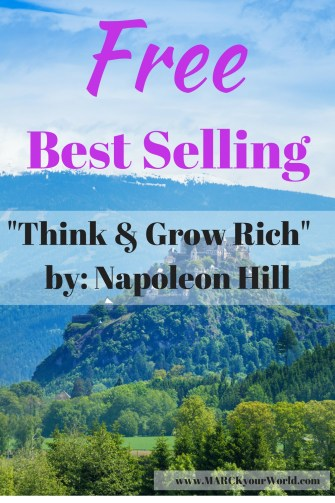 "Free Best Selling ""Think & Grow Rich"" Napoleon Hill"