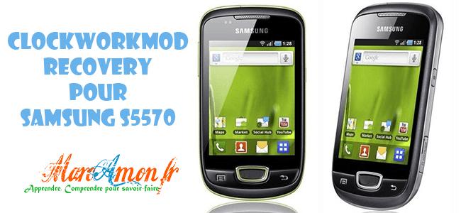 CWM pour Samsung S5570