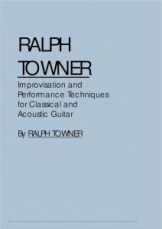 RalphTowner Techniques- Acoustic Guitar Lesson in London with Marco Cirillo