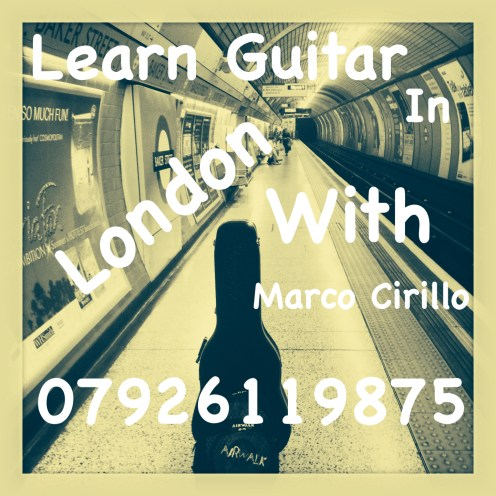 Learn Guitar in London with Marco Cirillo - London Guitar Lesson - Learn Electric, Acoustic and Classical Guitar in London