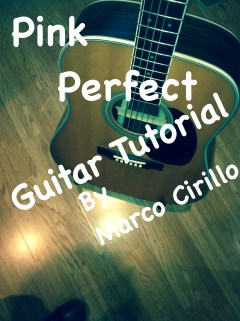 Pink - Perfect - Guitar Lesson Chords and Tab - Free Online Guitar Lesson by Marco Cirillo. Learn the songs you love!!! Learn Guitar In London