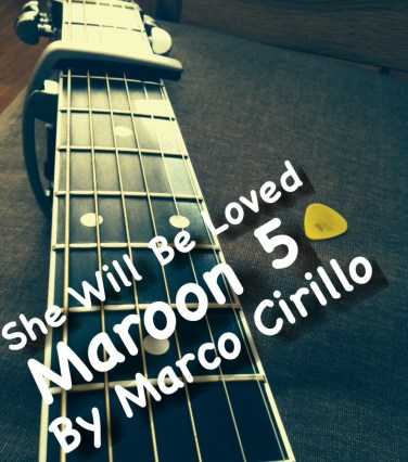 She Will Be Loved Maroon 5 Guitar Lesson Chords and Tab by Marco Cirillo. Free Guitar Lesson Online. Guitar Lesson in Kilburn, Kensington and Central London
