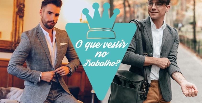 Como se vestir bem no trabalho homem