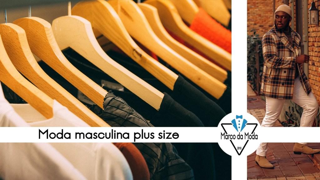 Moda para homens plus size