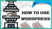 How To Use WordPress | #1 WordPress Tutorial