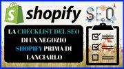 La Checklist Del SEO Di Un Negozio Shopify Prima Di Lanciarlo