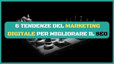 tendenze marketing digitale,seo 2