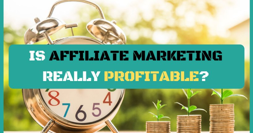 is affiliate marketing really profitable