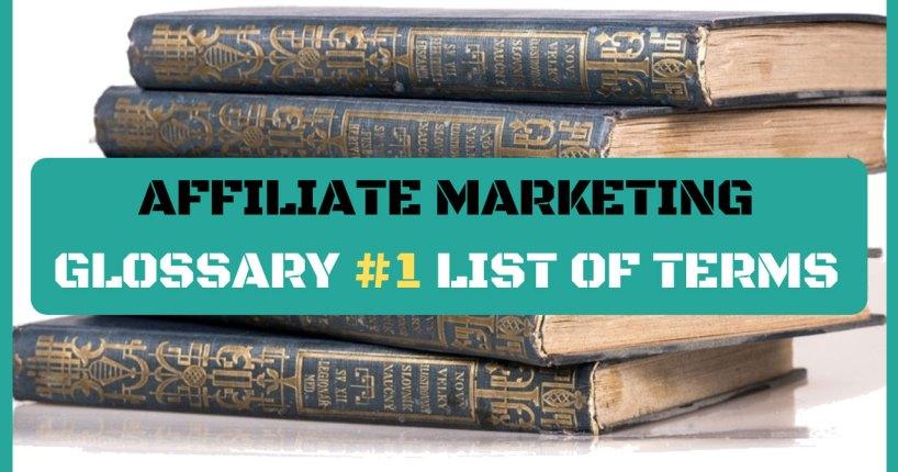 affiliate marketing glossary