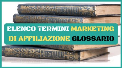 glossario marketing affiliazione