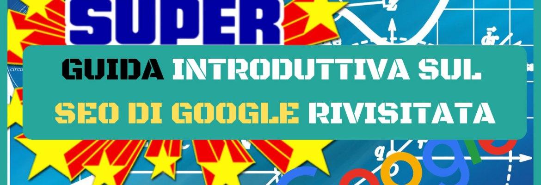 guida introduttiva sul seo di google rivisitata