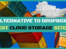 dropbox alternatives and cloud storage services