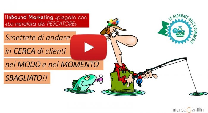inbound-marketing-metafora-del-pescatore-legiornatedellecommerce2016