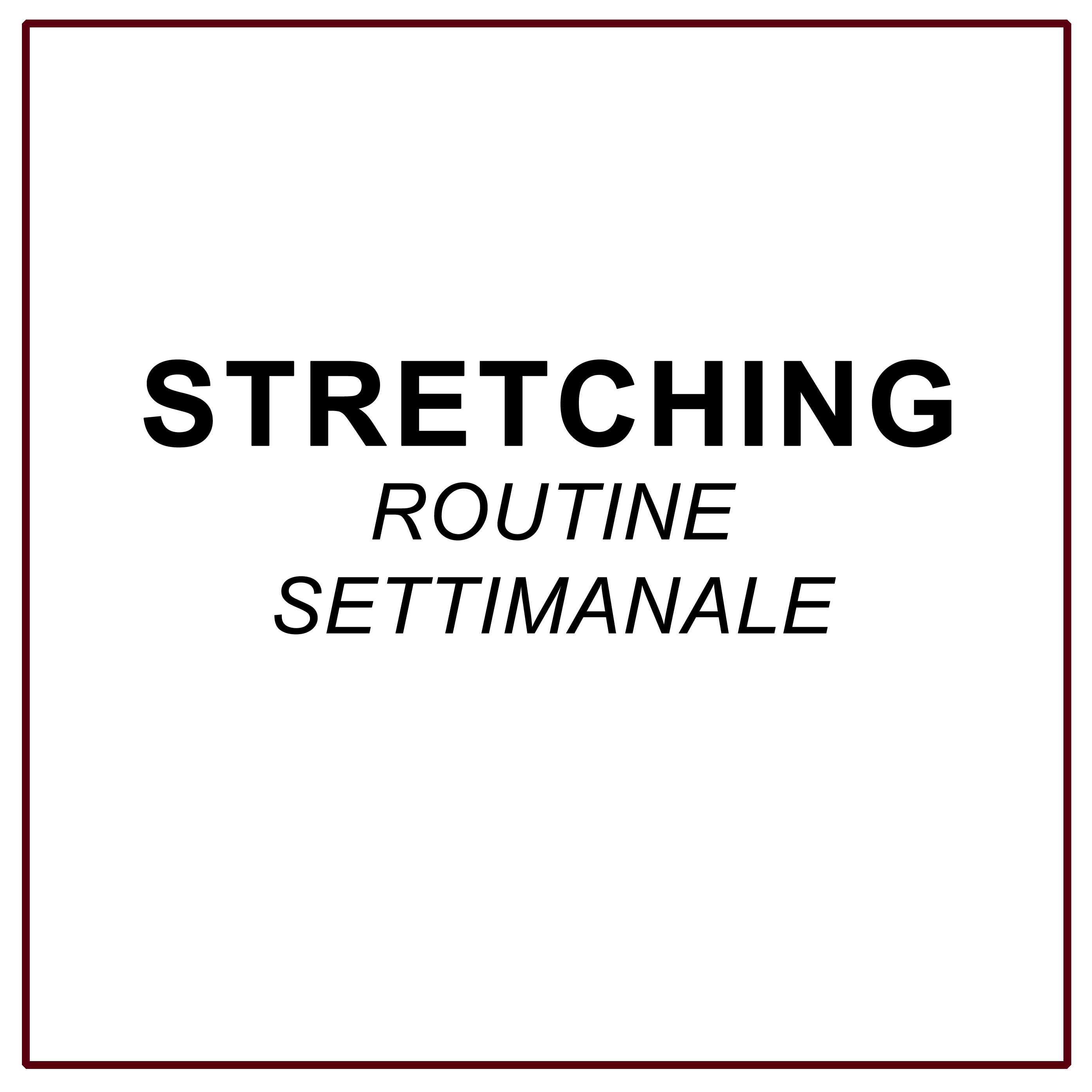STRETCING
