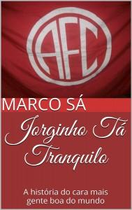 Book Cover: Jorginho Tá Tranquilo