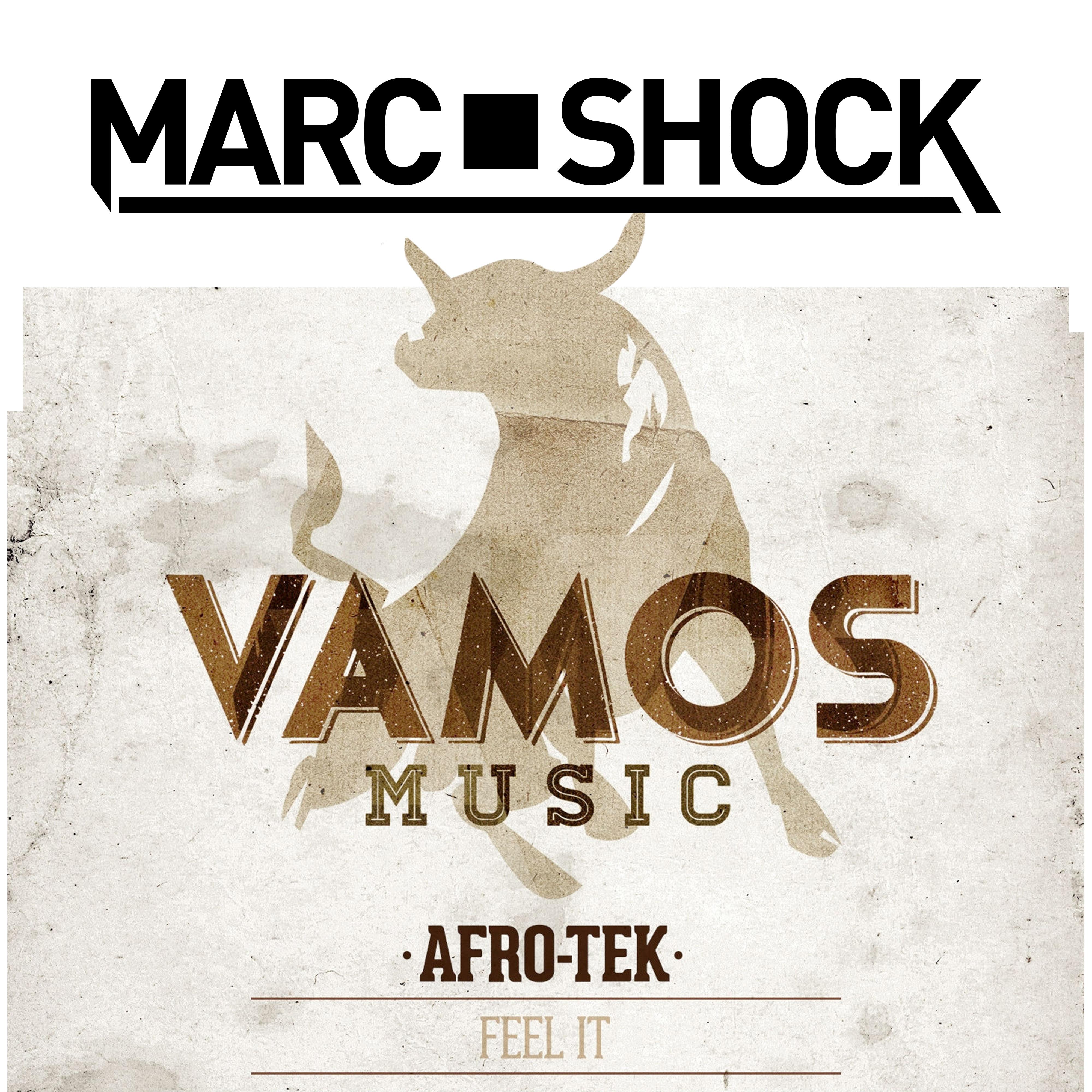 Afro-Tek – Feel It (Marc Shock Remix)