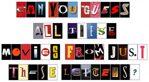 Can you guess all these movies from just these letters