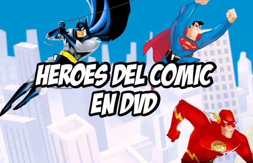 Héroes del cómic en DVD