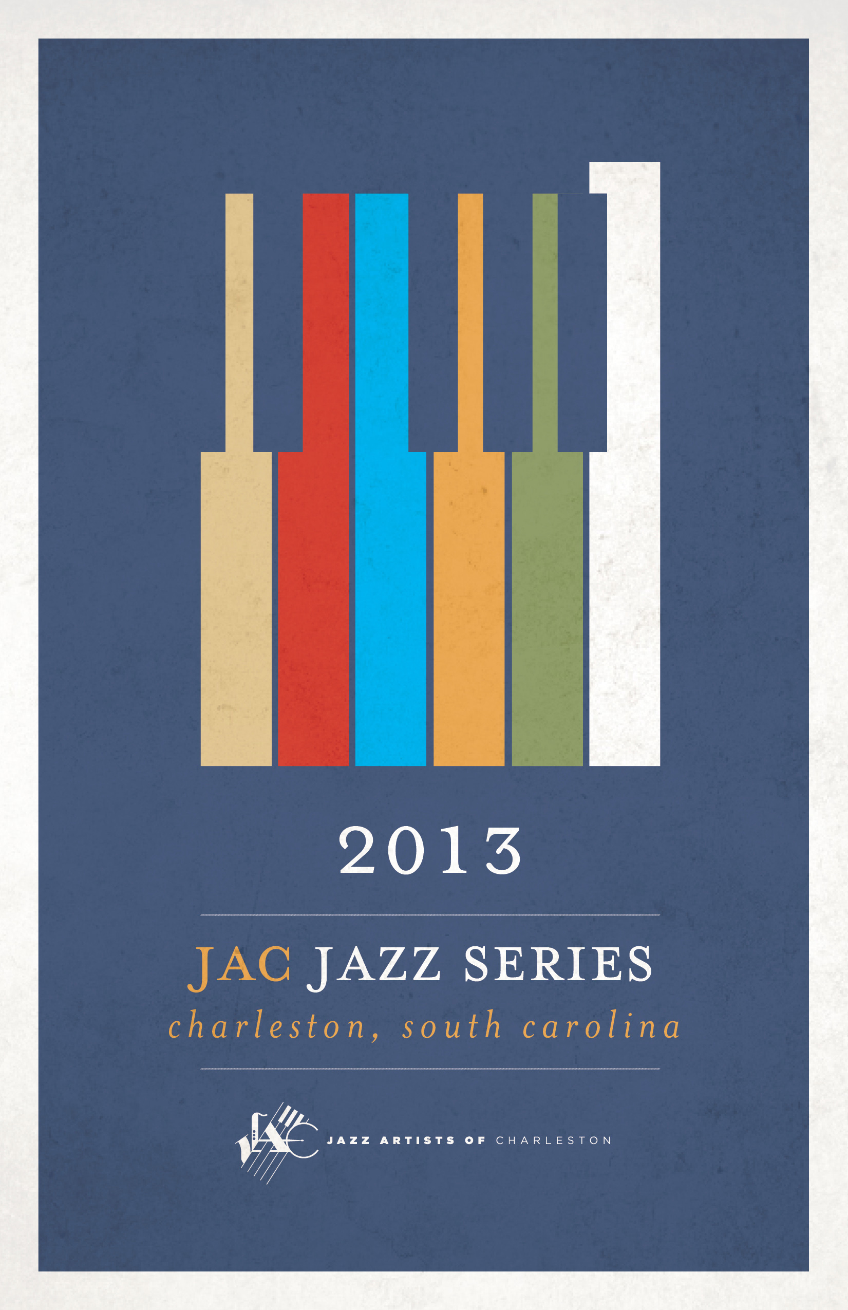 Official poster for the 2013 JAC Jazz series.