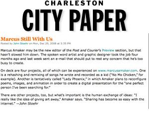 Marcus Still with us Charleston City Paper, Dec. 2008