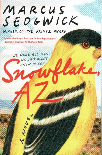US paperback cover of Snowflake, AZ, showing a yellow canary in the desert