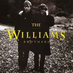 """Can't Cry Hard Enough"" - The Williams Brothers"