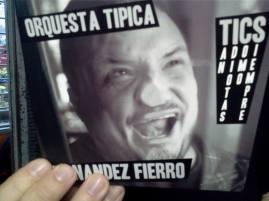 Orquesta Típica Fernández Fierro - TICS