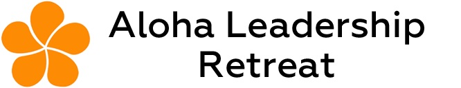 aloha leadership retreat