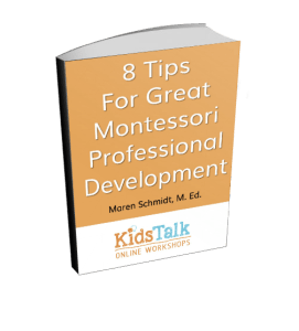 8 Tips for great montessori professional development