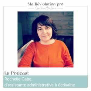 Reconversion professionnelle Rochelle Gabe écrivain