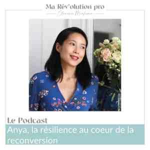 Anya Tsai reconversion résiliente