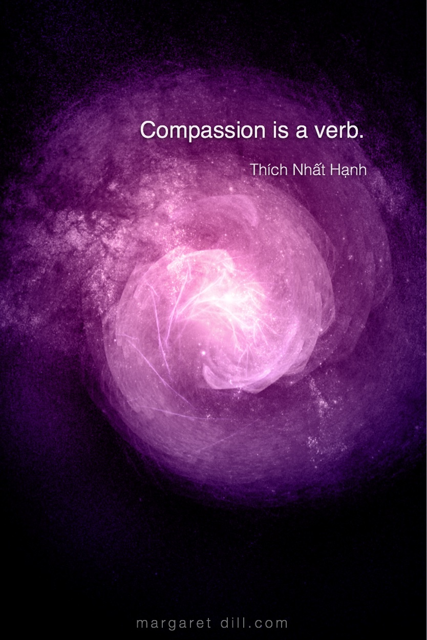 Compassion is a verb.- thích nhat hanh #ThíchNhấtHạnhquote #wordsofwisdom #MotivationalQuote  #InspirationalQuote  #LifeQuotes  #PositiveQuotes  #WordsoflifeQuotes