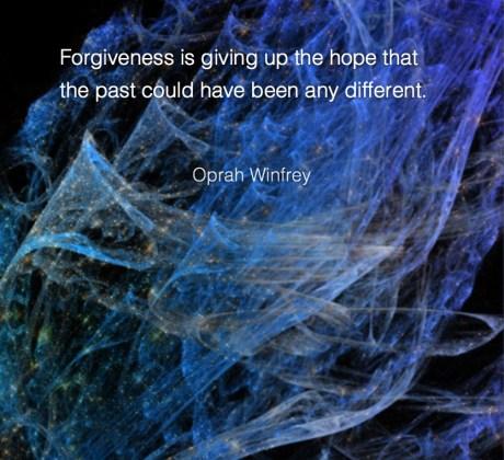 Forgiveness is - Oprah Winfrey #Wisdom #MotivationalQuote #Inspirational Quote #OprahWinfrey #LifeQuotes #LeadershipQuotes #PositiveQuotes #SuccessQuotes