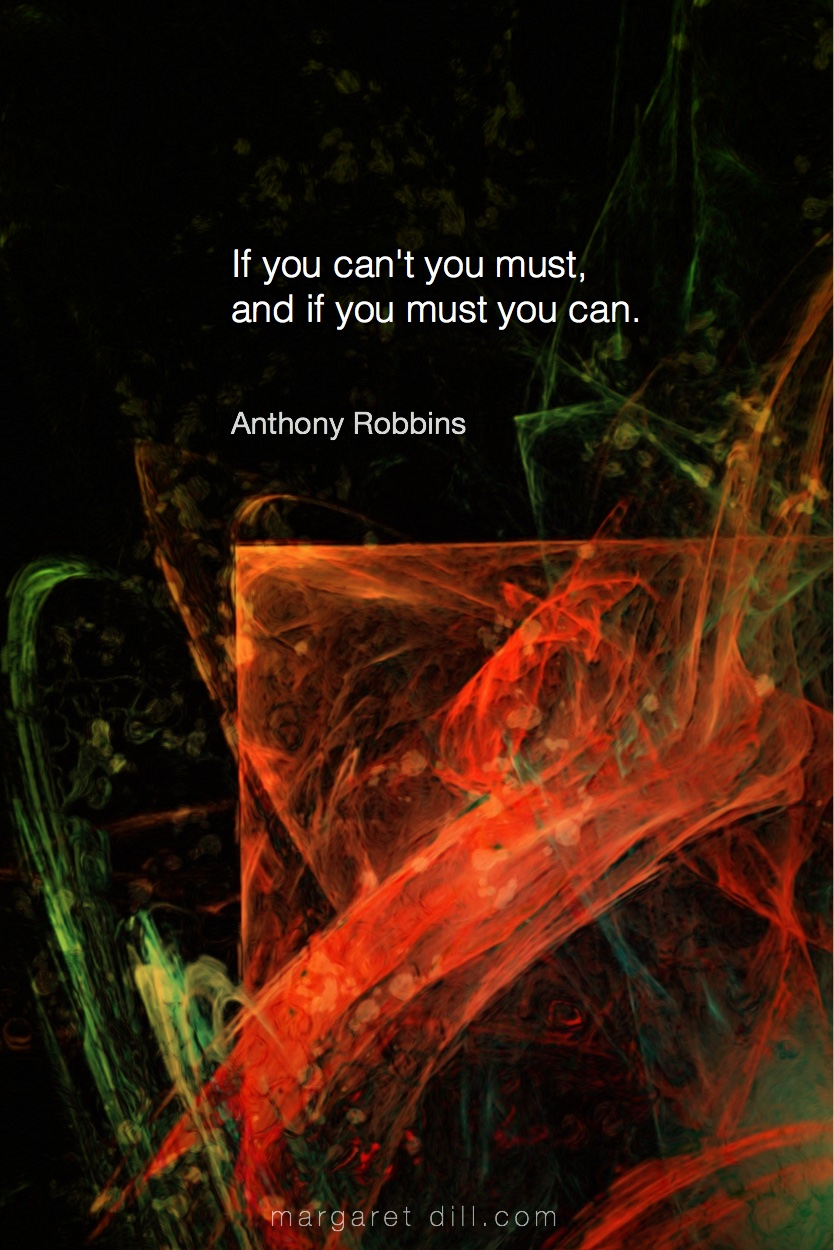 If you can't- Anthony Robbins s #Wisdom  #MotivationalQuote  #Inspirational Quote  #TonyRobbin  #LifeQuotes  #LeadershipQuotes #PositiveQuotes  #SuccessQuotes