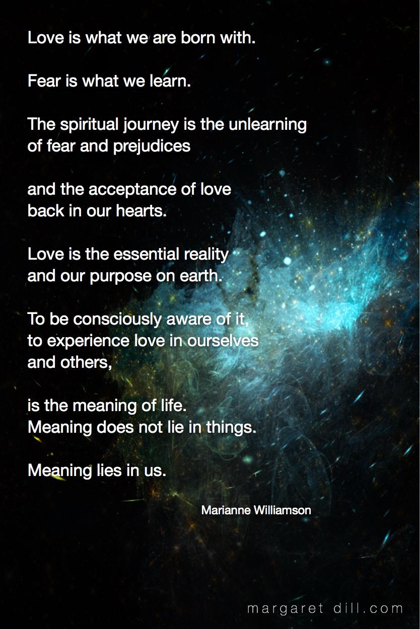Love is what -Marianne Williamson #spiritualquotes  #wordsofwisdom  #Fractalart #Margaretdill   #wordstoliveby #MarianneWilliamsonQuote