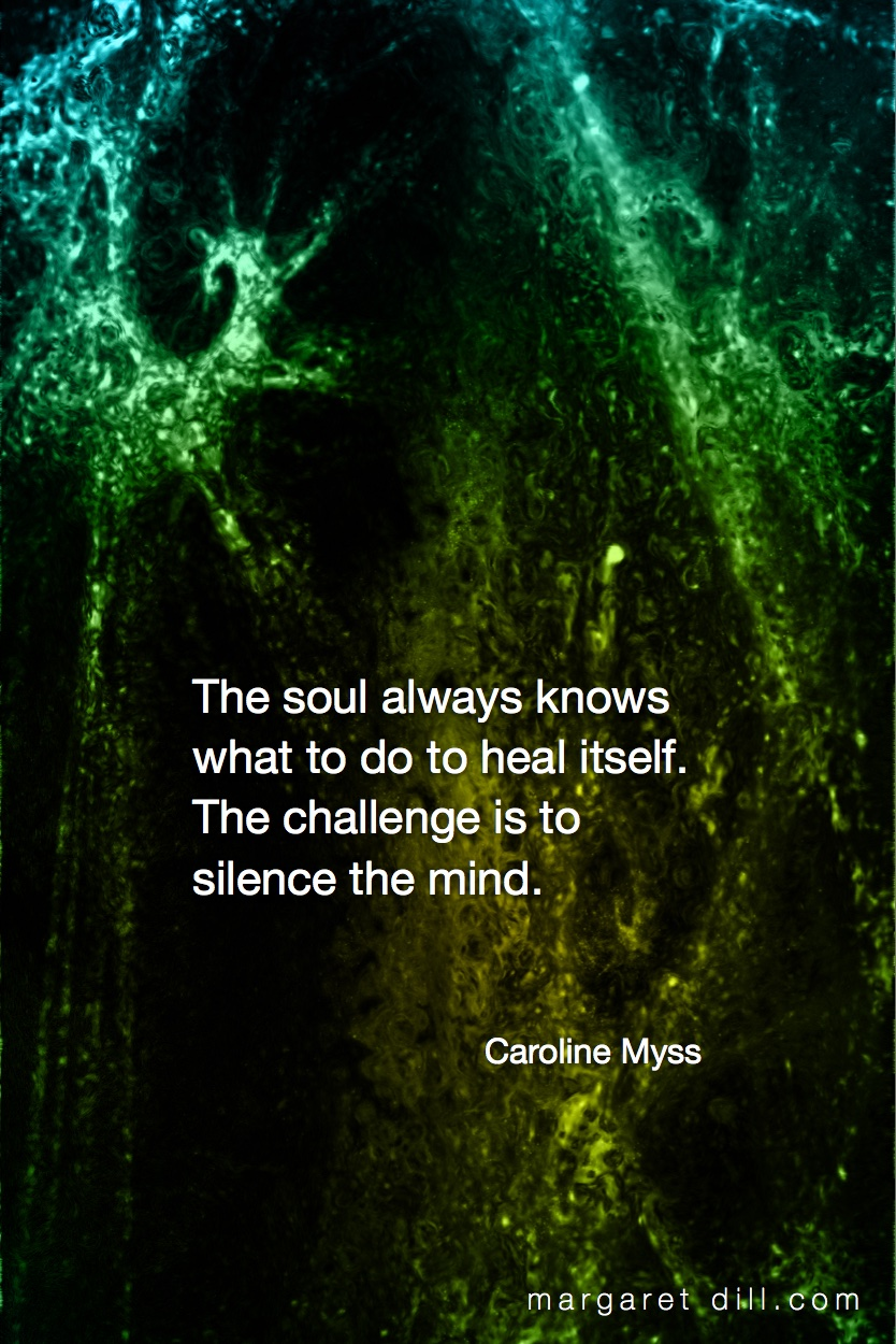 The soul always knows-Caroline Myss #wordstoliveby #spiritualquotes  #words of wisdom  #SpiritualFractalart  #Margaretdill,  #Quotations  #CarolineMyssQuote