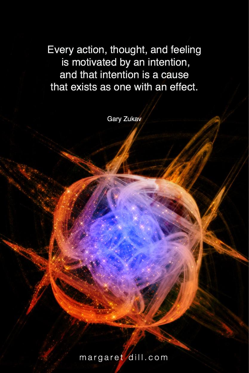 Every action-Gary Zukav #Inspirational Quote  #GaryZukav  #LifeQuotes  #LeadershipQuotes #PositiveQuotes  #SuccessQuotes