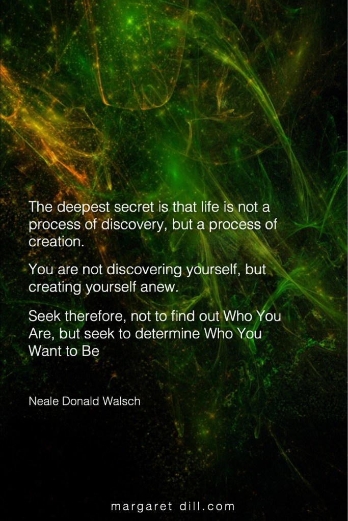 The deepest secret - Neale Donald Walsch #NealeDonaldWalsch #Wisdom #MotivationalQuote #Inspirational Quote #LifeQuotes #LeadershipQuotes #PositiveQuotes #SuccessQuotes