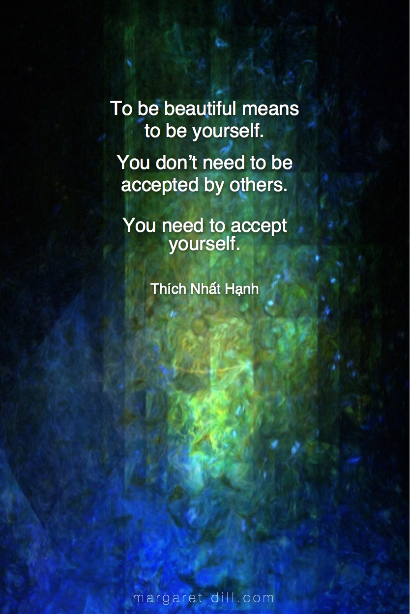 To be beautiful - thích nhat hanh #Wisdom  #MotivationalQuote  #Inspirational Quote  #ThichNhatHanh  #LifeQuotes  #wordstoliveby #PositiveQuotes  #mindfulness #meditation