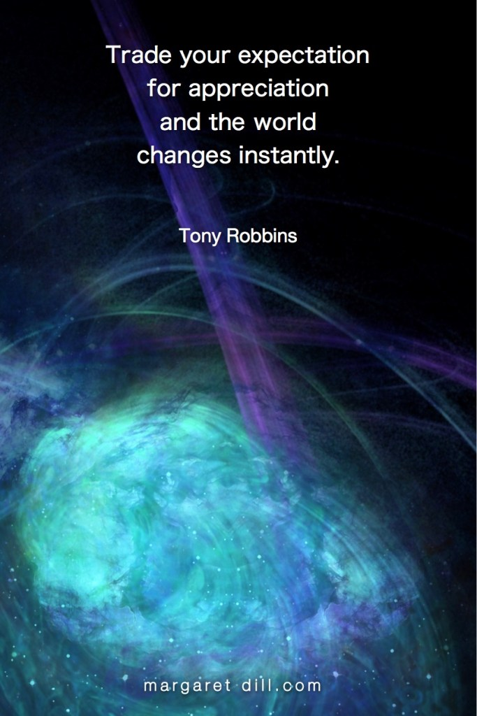 Expectation to Appreciation - Tony Robbins