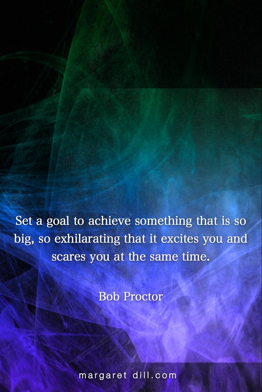 Set A Goal Bob Proctor Dream Amp Design