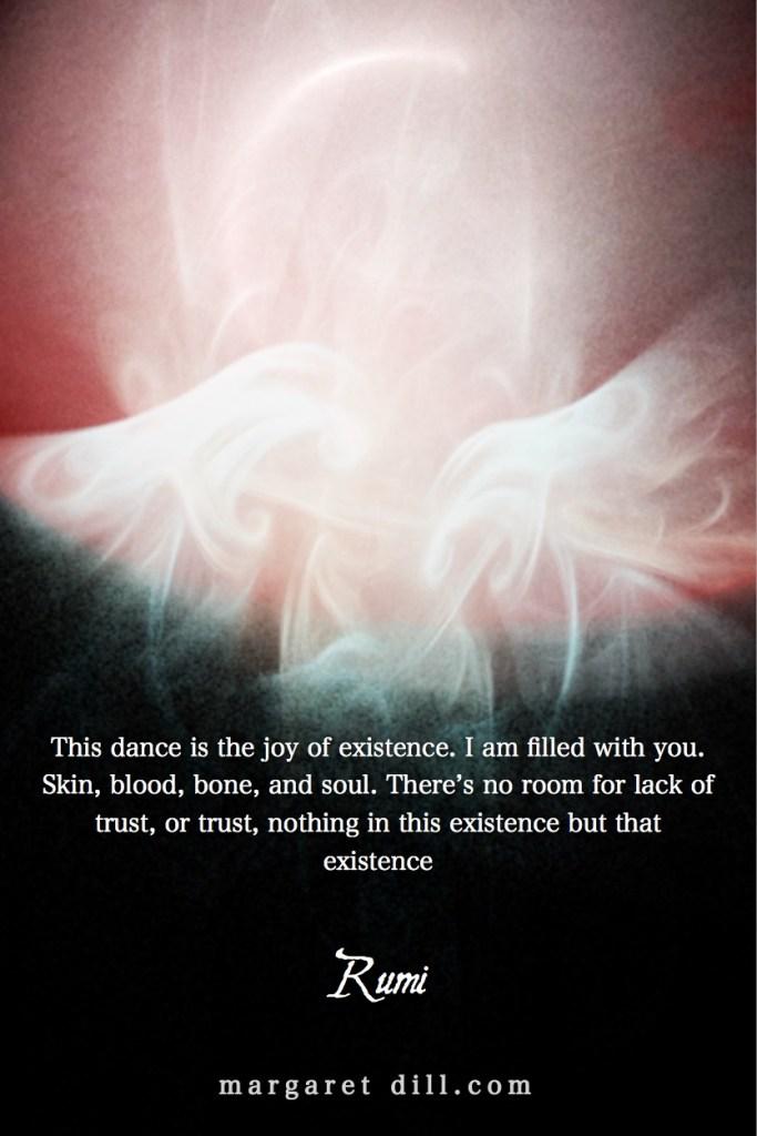 joy of existence-Rumi- #Rumiquote #wordsofwisdom #MotivationalQuote #InspirationalQuote #LifeQuotes #PositiveQuotes #WordsoflifeQuotes