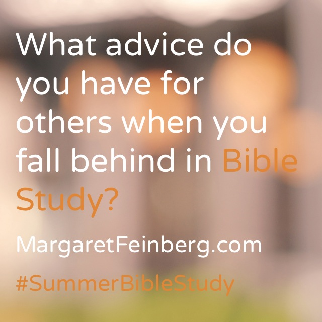 10 Things to Do When You Get Behind on Bible Study